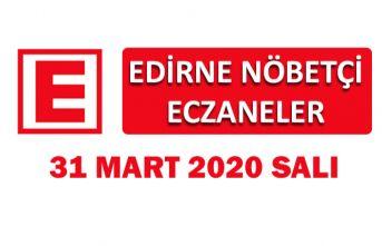 Edirne Nöbetçi Eczaneler 31 Mart 2020 Salı