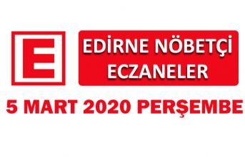 Edirne Nöbetçi Eczaneler 5 Mart 2020 Perşembe