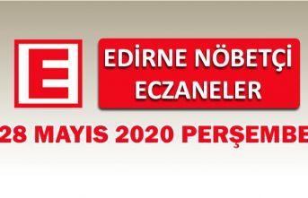 Edirne Nöbetçi Eczaneler 28 Mayıs 2020 Perşembe