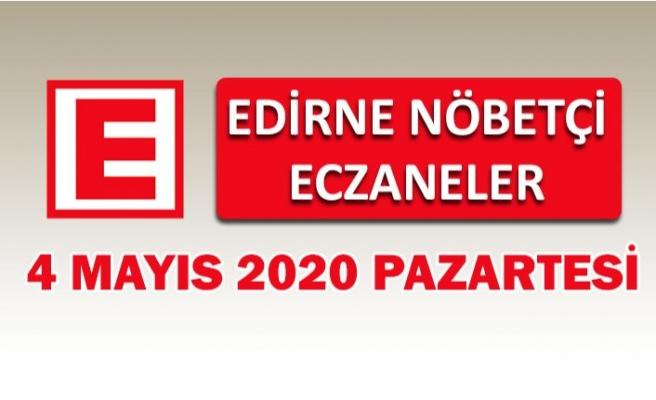 Edirne Nöbetçi Eczaneler 4 Mayıs 2020