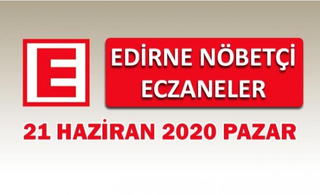 Edirne Nöbetçi Eczaneler 21 Haziran Pazar
