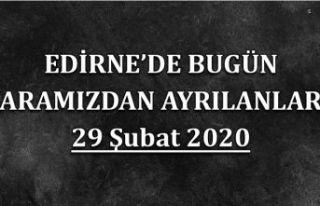 Edirne'de bugün aramızdan ayrılanlar 29.02.2020