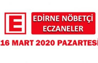 Edirne Nöbetçi Eczaneler 16 Mart 2020 Pazartesi