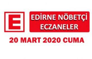 Edirne Nöbetçi Eczaneler 20 Mart 2020 Cuma