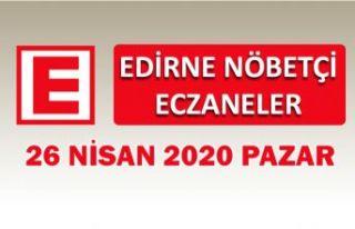 Edirne Nöbetçi Eczaneler 26 Nisan 2020 Pazar