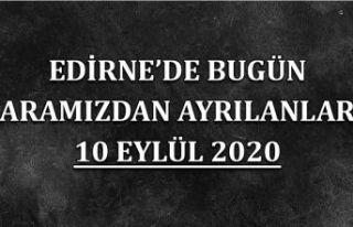 Edirne'de bugün aramızdan ayrılanlar 10 Eylül...