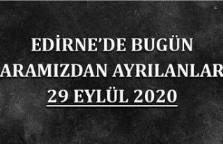 Edirne'de bugün aramızdan ayrılanlar 29 Eylül...