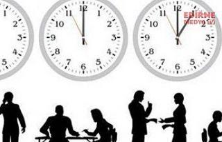 Edirne'de mesai saatleri değişti