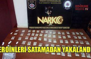 Eroin satıcısı tutuklandı
