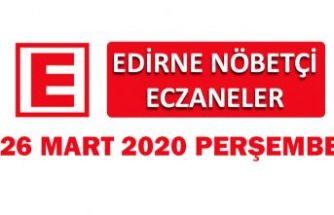 Edirne Nöbetçi Eczaneler 26 Mart 2020 Perşembe