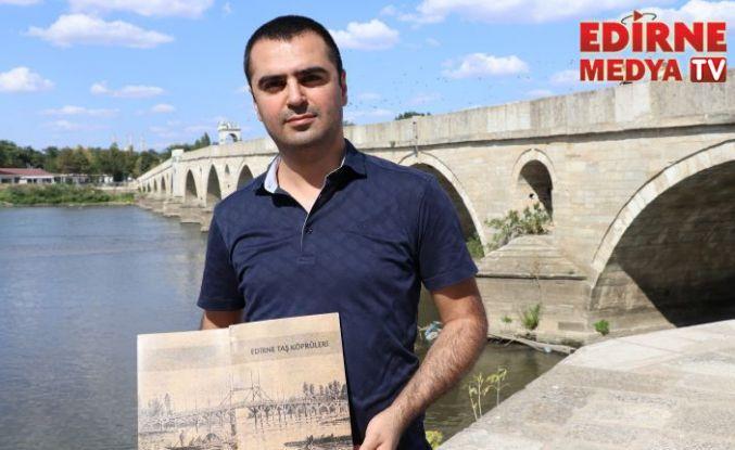 Edirne'de kaç adet Tarihi Köprü var?